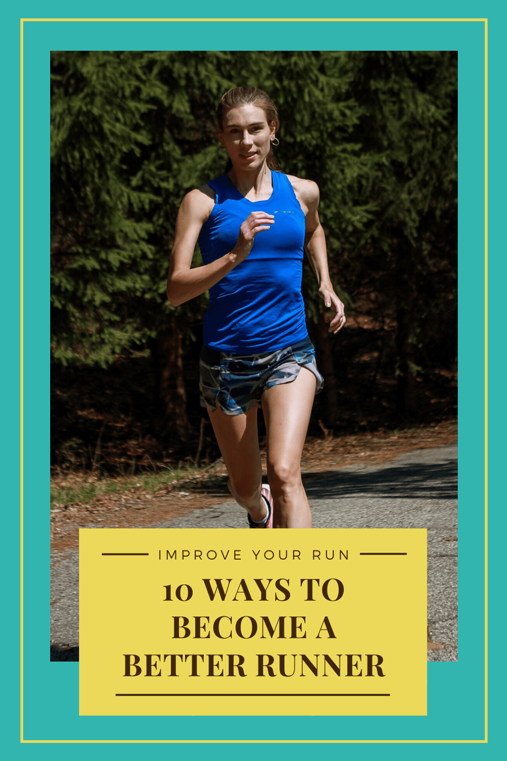 10 ways to become a better runner pin
