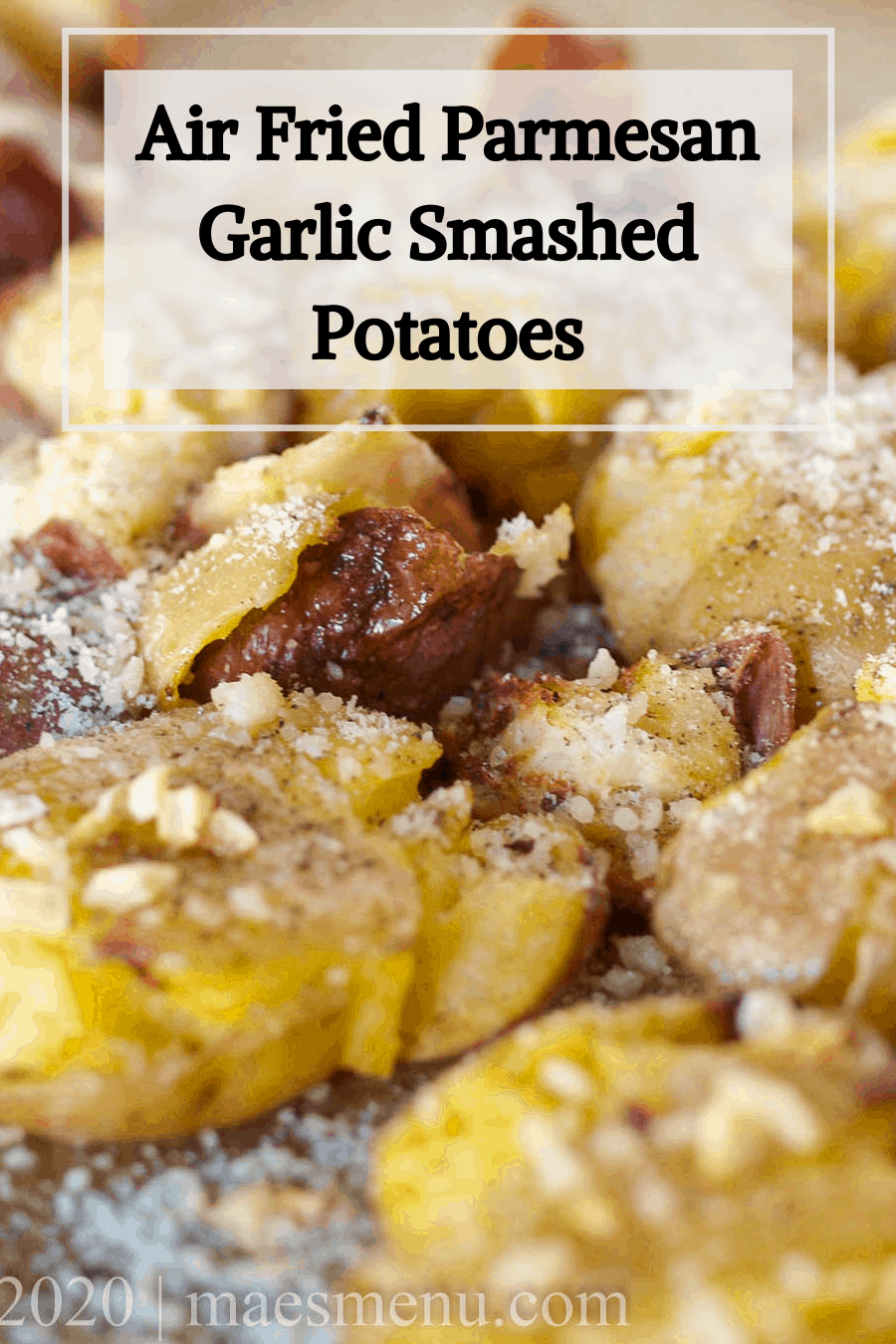 Pinterest pin for air fried smashed potatoes with an up-close shot of the smashed potatoes