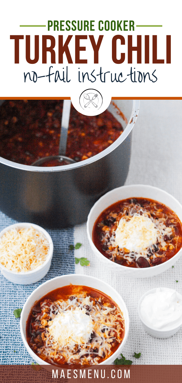 A pinterest pin of instant pot turkey chili. On the picture is a pot of the chili next to two bowls and toppings.