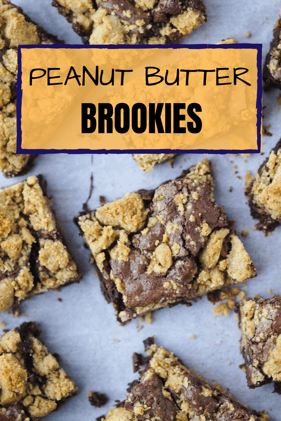 Pinterest Pin for Peanut Butter Brookies with an overhead shot of the brookies.