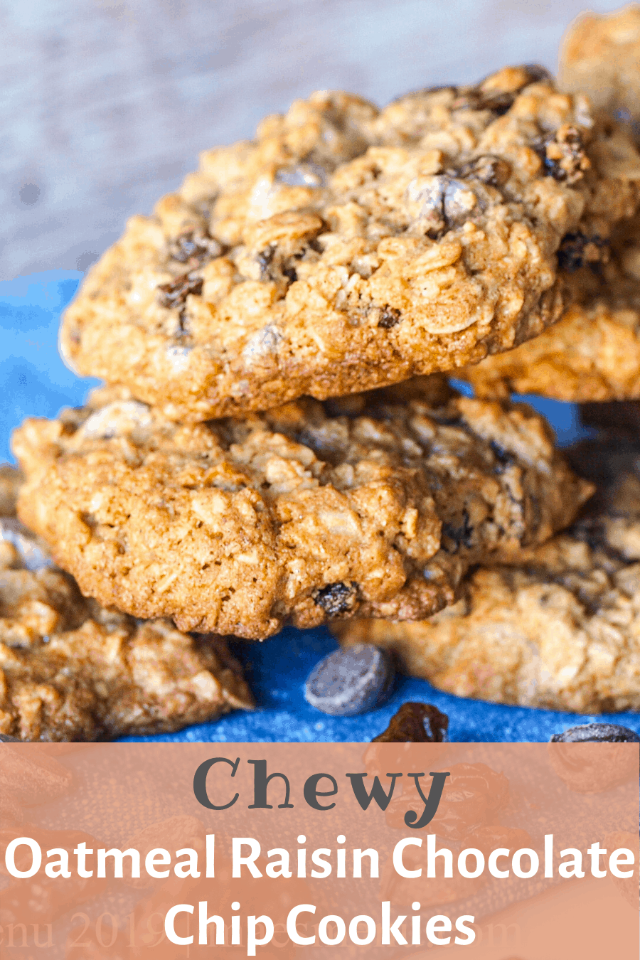 Pinterest pin for oatmeal raisin chocolate chip cookies