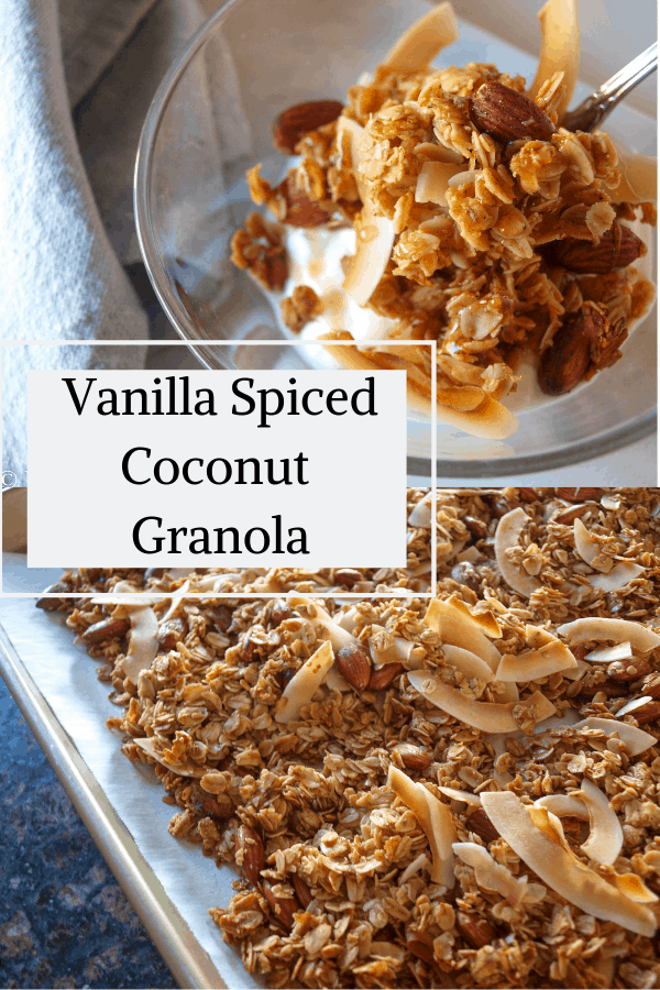 A pinterest pin for vanilla spiced coconut granola. A bowl of granola is on the top and a tray of granola is on the bottom.