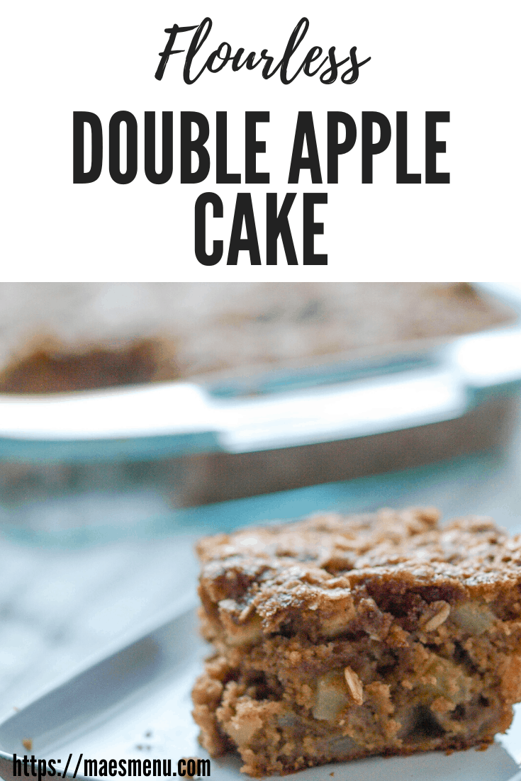 "A pinterest pin for ""flourless double apple cake"". A small piece of cake sits in the foreground and a tray of cake sits in the background"
