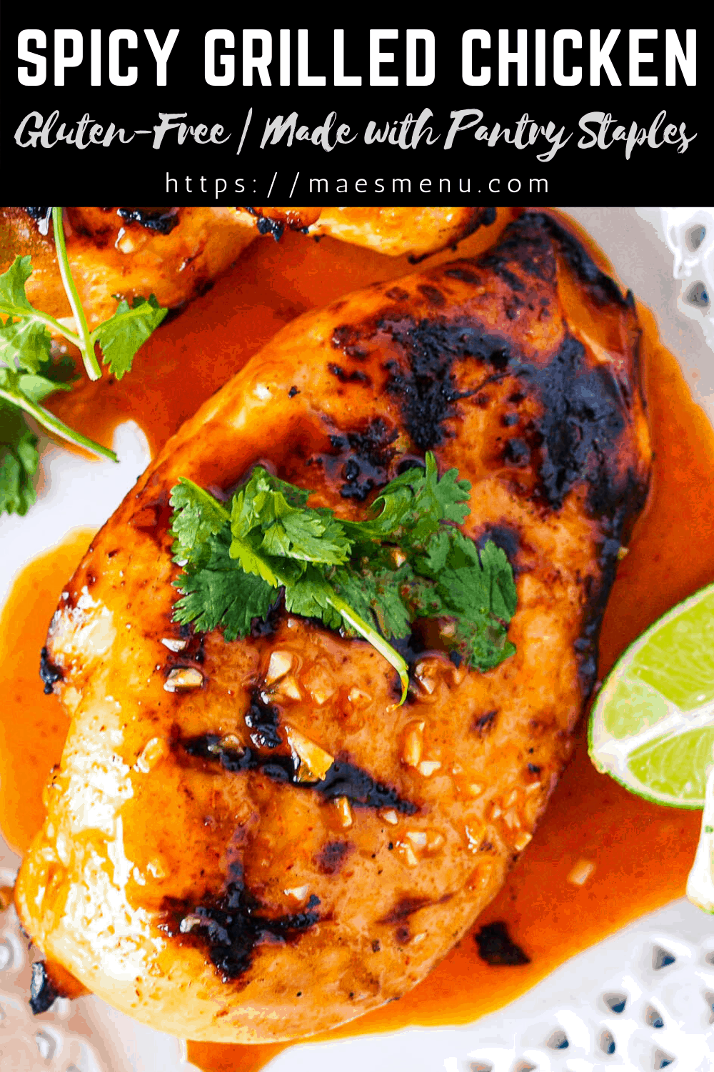 A pinterest pin for Spicy Grilled Chicken with an up-close picture of a chicken breast.