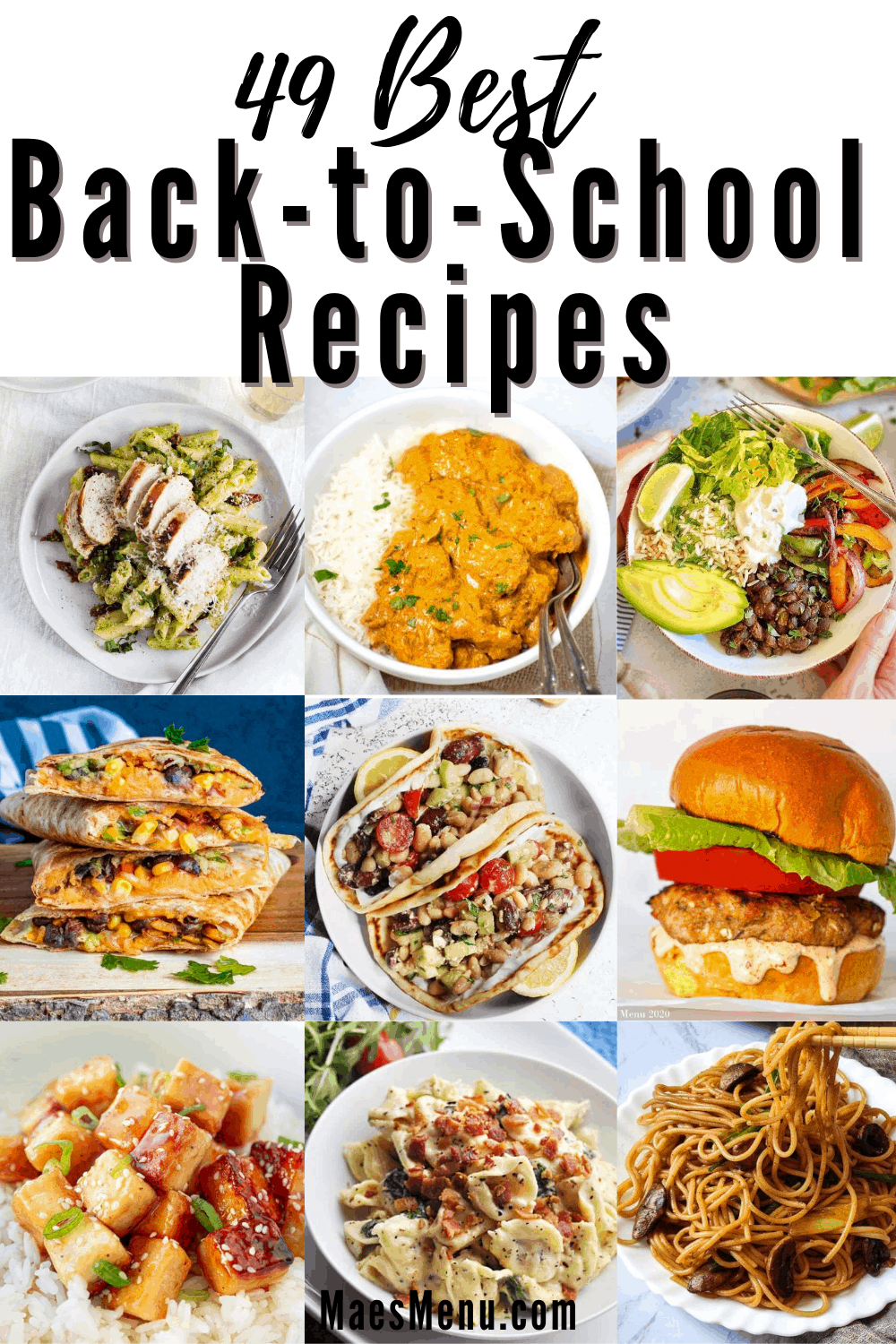 Pin for the 49 best back to school recipes. On the pin are 9 of the recipes.