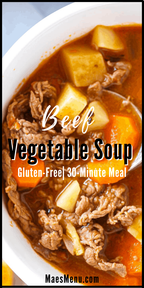 Pinterest pin for beef vegetable soup with an up-close overhead shot of the soup