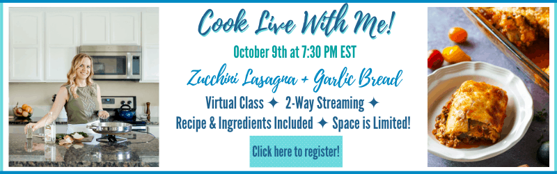 """A picture of Chelsea Plummer in the kitchen and a shot of zucchini lasagna next to """"Cook live with me! October 9th, at 7:30 PM EST. Zucchini lasagna with garlic bread. Virtual class, 2 way streaming, recipes $ ingredients included, space is limited!"""