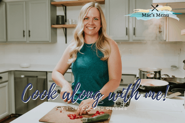 "Chelsea Plummer of Mae's Menu with ""Cook along with me! Virtual cooking experience"""