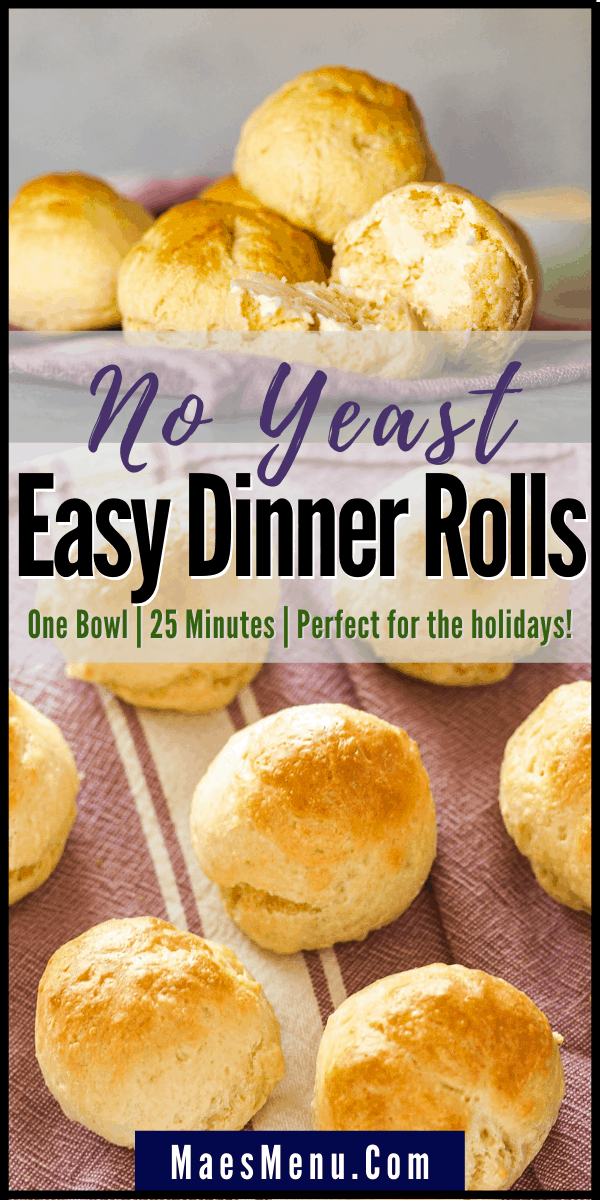 Pinterest pin for no yeast easy dinner rolls. On the pin is a picture of a pile of rolls and rolls laid out on a maroon towel.