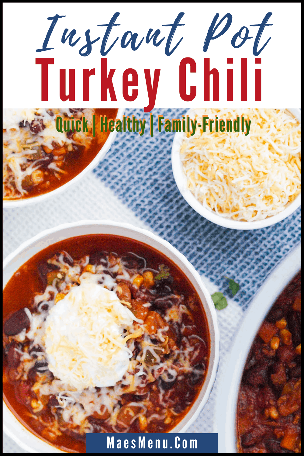 A pinterest pin for instant pot turkey chili with an overhead shot of bowls of chili and a small dish of cheese