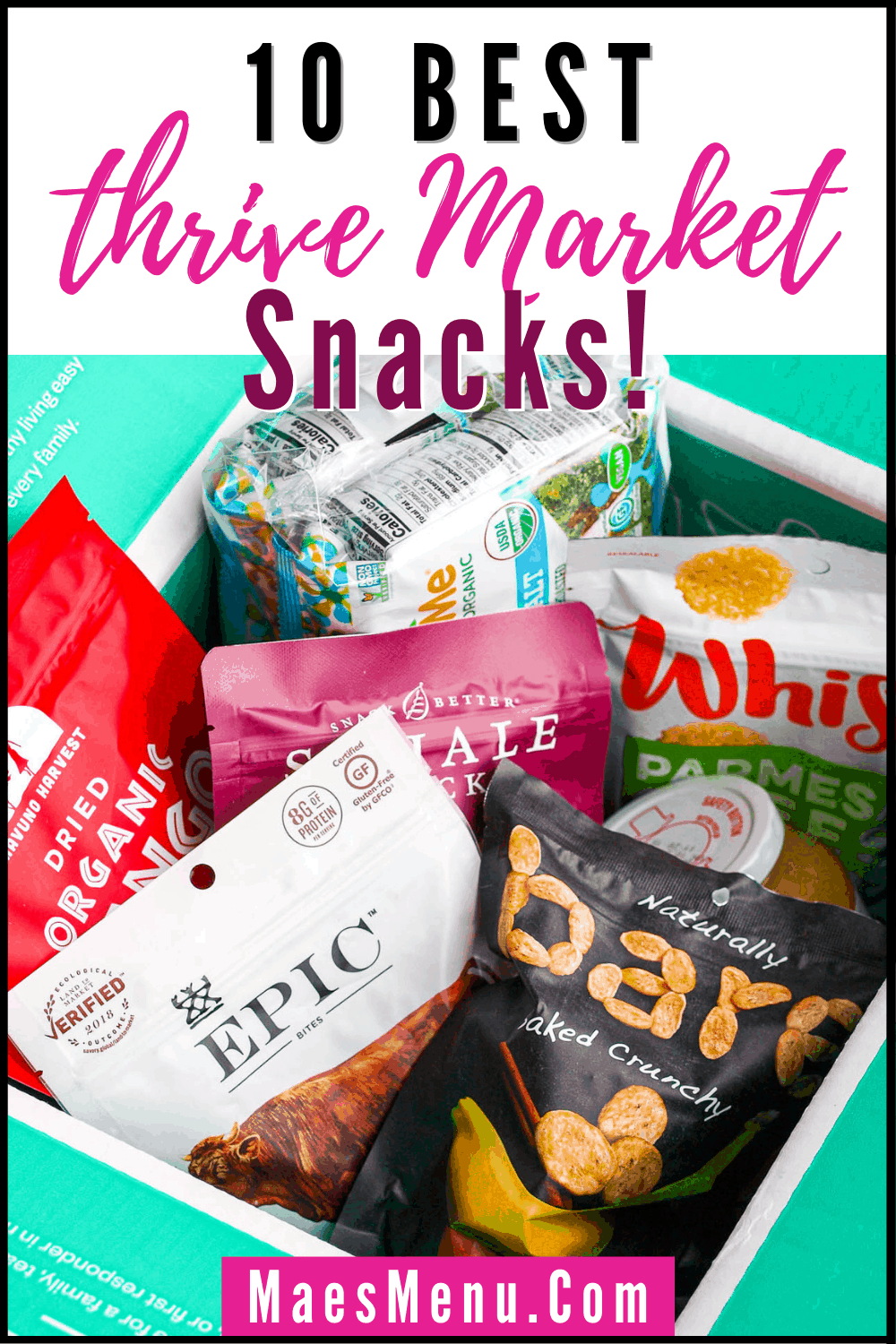 Pinterest pin for 10 best thrive market snacks with a photo of a thrive market box full of snacks