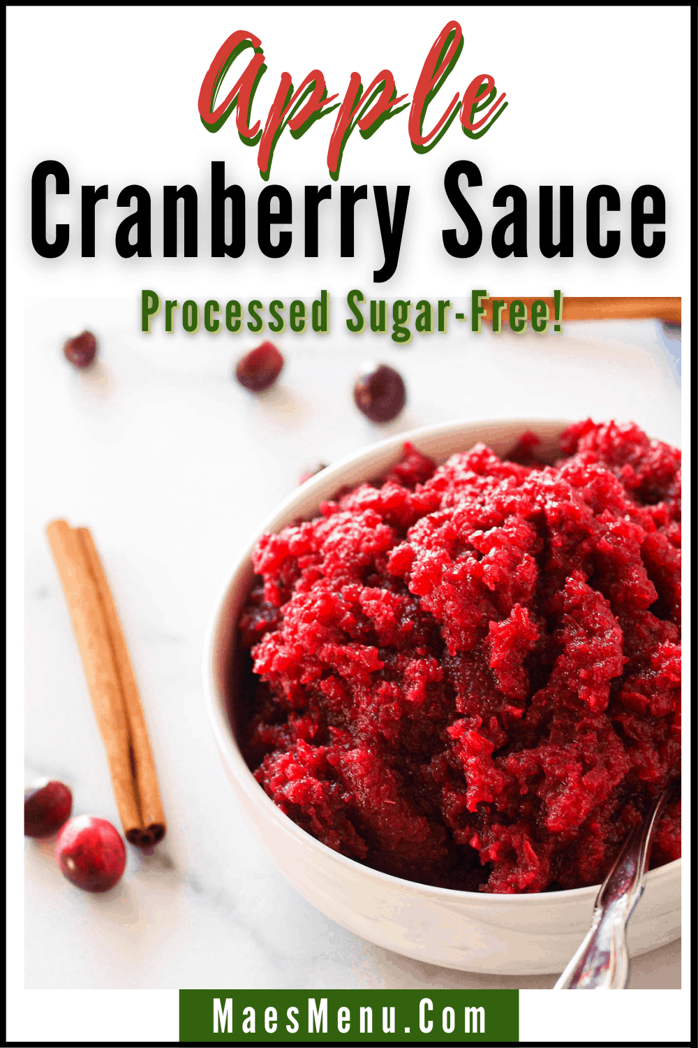 """A pinterest pin for apple cranberry sauce.  Subtitle reads """"processed sugar-free"""" and the picture is an up-close shot of a white bowl on a granite counter"""