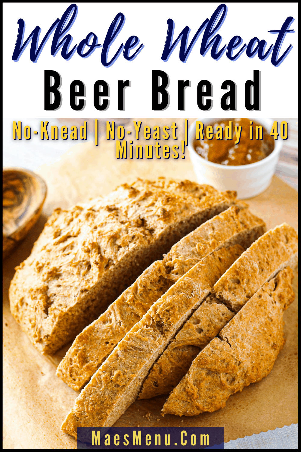 A pinterest pin for whole wheat beer bread with an overhead shot of sliced bread