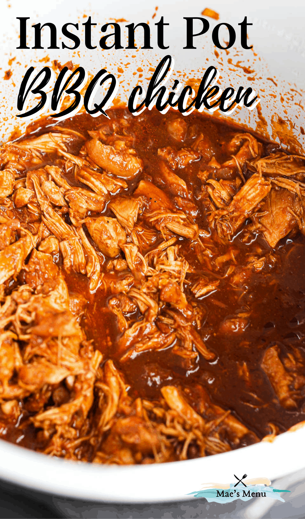 """Instant pot bbq chicken"" with a side angled shot of a pot of the shredded chicken"