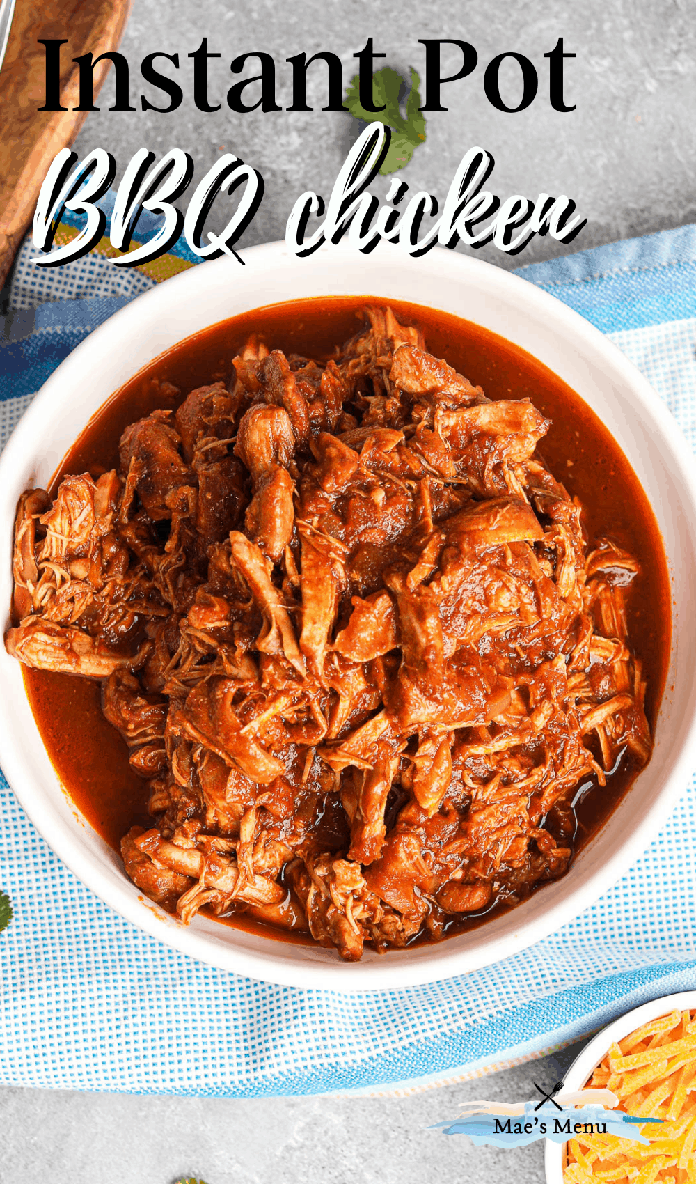 """Instant pot bbq chicken"" with an overhead shot of a bowl of bbq chicken"