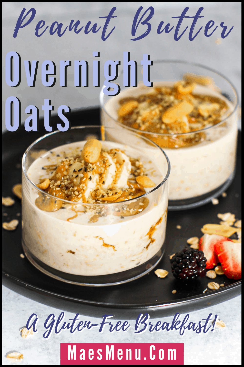 A pinterest pin for peanut butter overnight oats. On the image is an up-close shot of the two cups of overnight oats