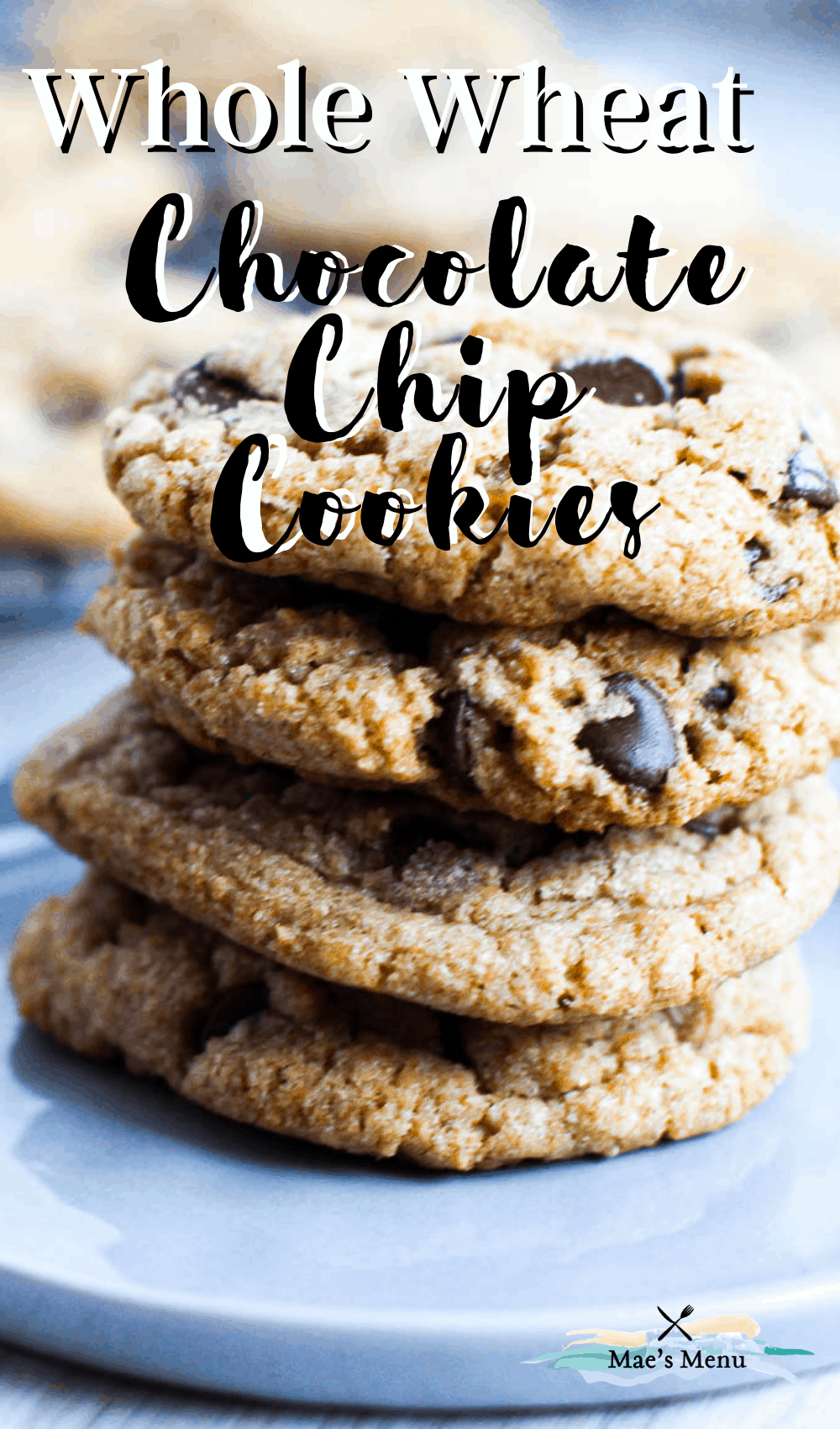 "A pinterest pin for ""whole wheat chocolate chip cookies"" with an up-close shot of the cookies on a plate"