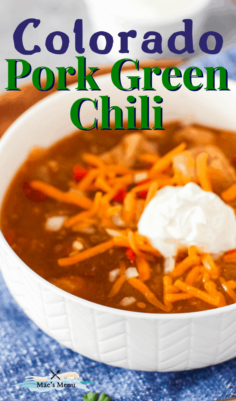 """colorado pork green chili"" pin with an up-close shot of the chili in a white bowl"