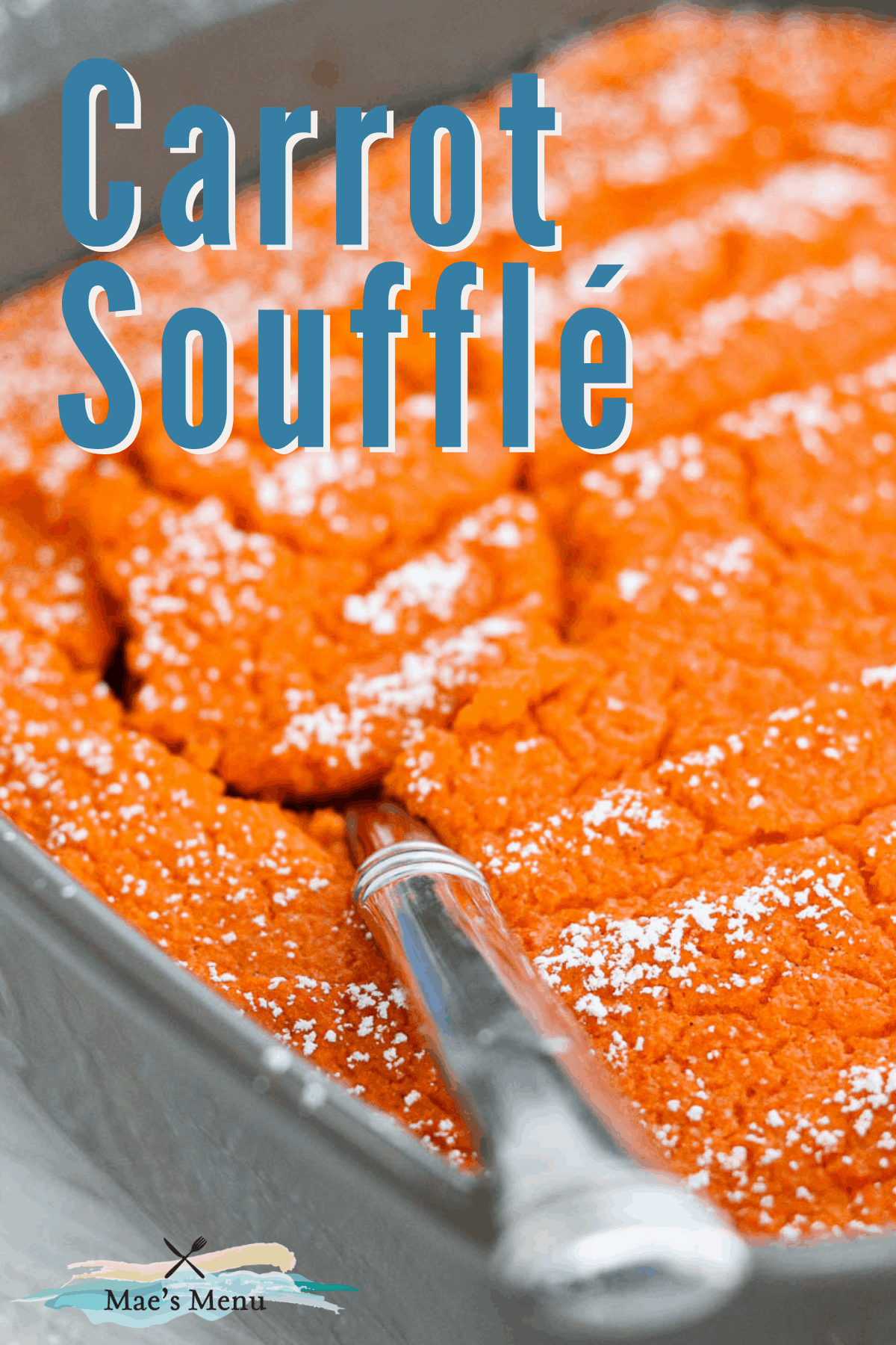 A pinterest pin for carrot souffle with an up-close shot of a spoon in the pan