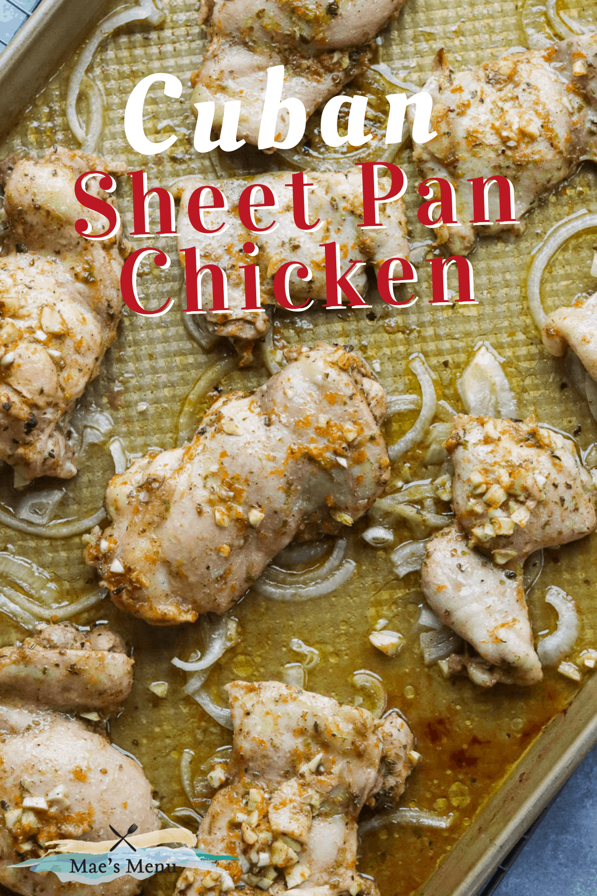 "A pinterest pin for ""cuban sheet pan chicken"" with an overhead shot of a pan of the chicken"