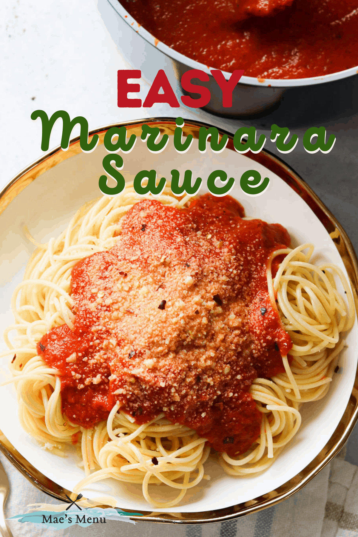 A pinterest pin for easy marinara sauce with an overhead shot of a shallow bowl of pasta with the sauce