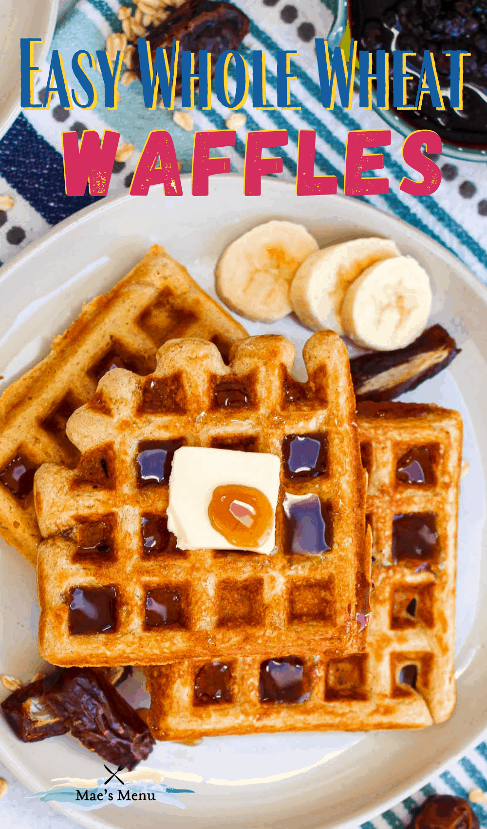 A pinterest pin for whole wheat waffles with an overhead shot of waffles on a white plate