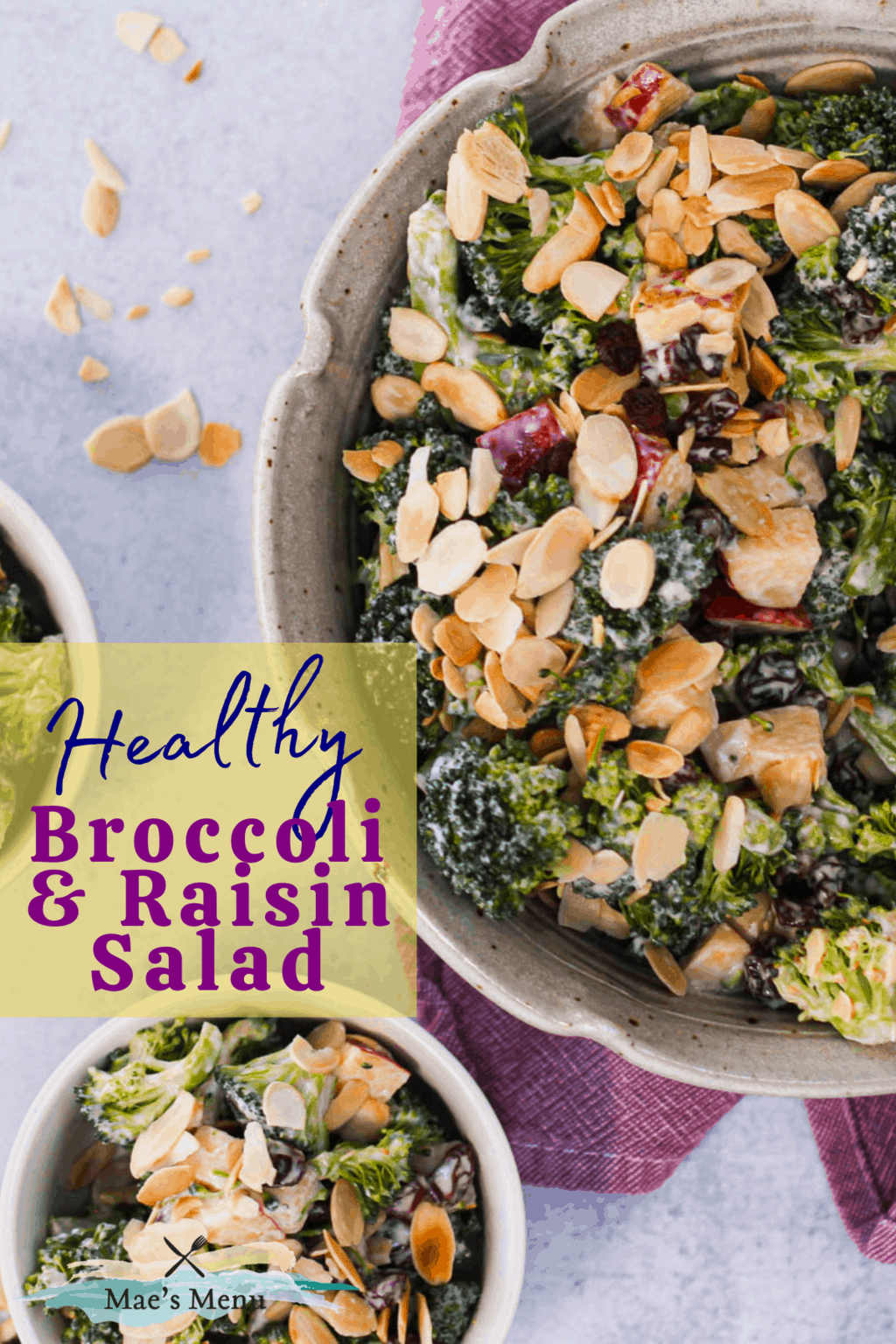 A pinterest pin with An up close overhead shot of bowls of broccoli salad