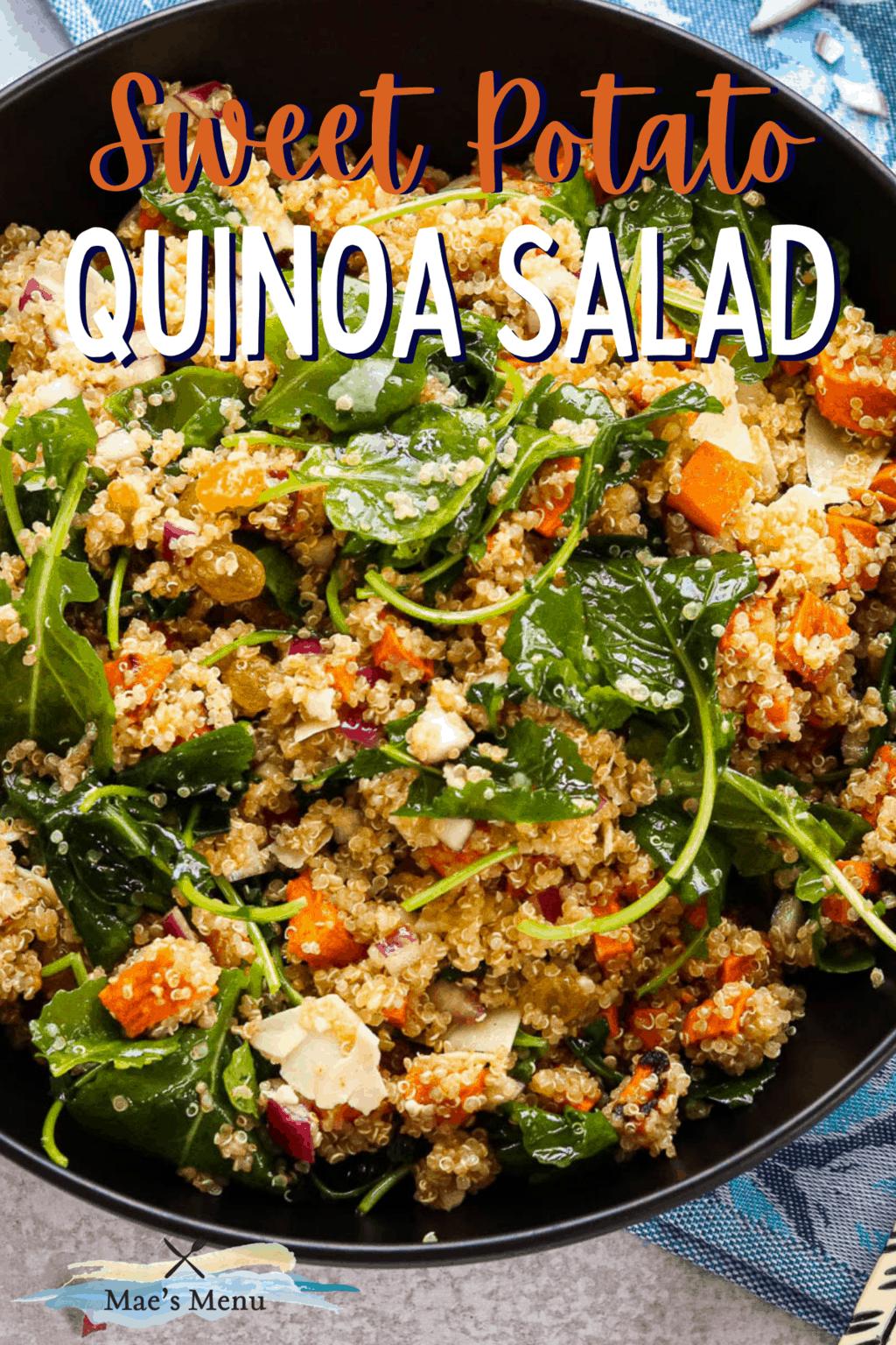 A pinterest pin for sweet potato quinoa salad with an up-close shot of a bowl of quinoa salad