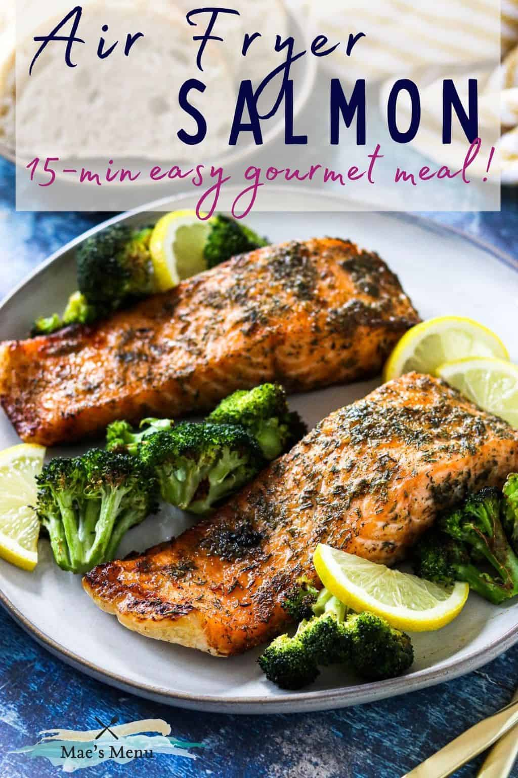 A pinterest pin for air fryer salmon with a side shot of the salmon on a white serving platter